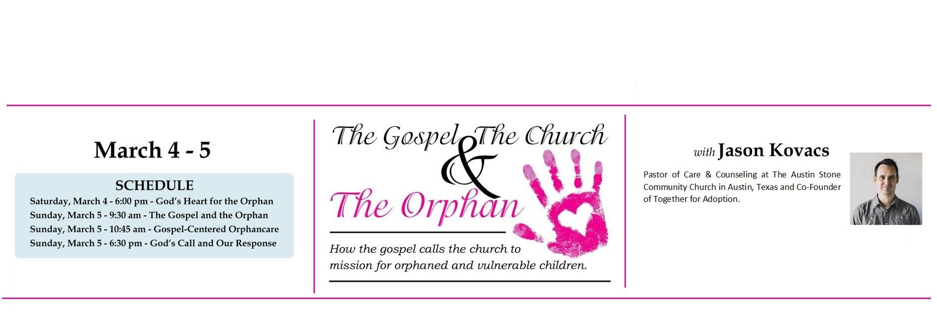 The Church, The Gospel & The Orphan